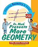 Dr. Math Explains More Geometry