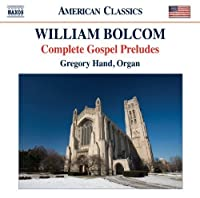 Complete Gospel Preludes for Organ by WILLIAM BOLCOM (2012-04-24)