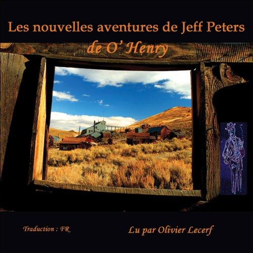 Les nouvelles aventures de Jeff Peters  audiobook cover art