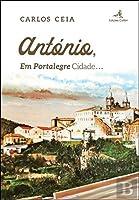 António Em Portalegre Cidade… (Portuguese Edition)