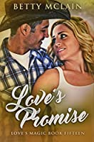 Love's Promise: Premium Hardcover Edition
