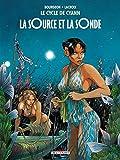 Le Cycle de Cyann T1 - La Source et la sonde (Hors collection)...