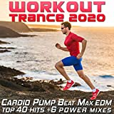 Workout Trance 2020 - Maximum Pumping 140 BPM (30 Min Hard And Heavy Trance Fitness Power Mix, Pt. 6)
