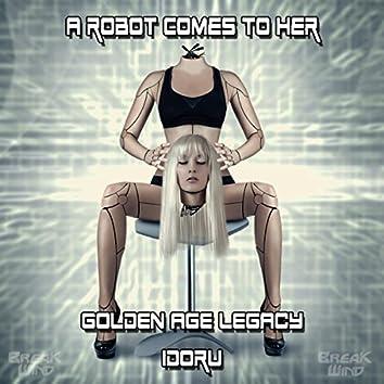 Golden Age Legacy / Idoru