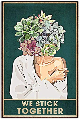 We Stick Together Succulent Head Girl Canvas Decor Home, Wall Art Canvas 0.75 Inch Print Decor (Size 8x12, 12x18, 16x24, 24x36 Inches)