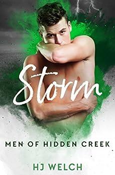 Storm (Men of Hidden Creek Season 1 Book 3) by [HJ Welch]