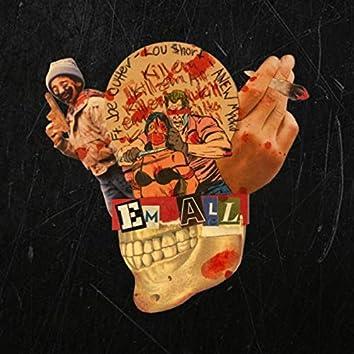 'Em All (feat. Joe Cutter & Lou $hort)