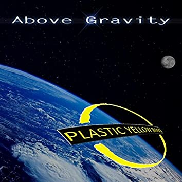 Above Gravity
