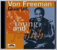 Young and Foolish(Von Freeman/Challenge)