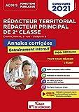 Concours Rédacteur territorial, Rédacteur principal externe, interne, 3e voie, catégorie B - Annales corrigées, entraînement intensif