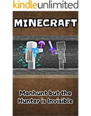 Minecraft: Manhunt but the Hunter is Invisible