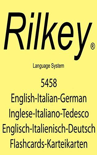 Learn English Italian German 5458 Flashcards Imparare Italiano Inglese Tedesco Karteikarten Lernen Deutsch Italienisch Englisch (English Edition)