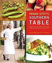 Frank Stitt's Southern Table by Stitt, Frank (2004) Hardcover