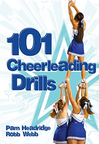 Compare Textbook Prices for 101 Cheerleading Drills  ISBN 9781606793152 by Pam Headridge,Robb Webb