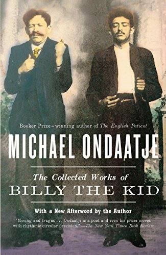 The Collected Works of Billy the Kid (Vintage International)
