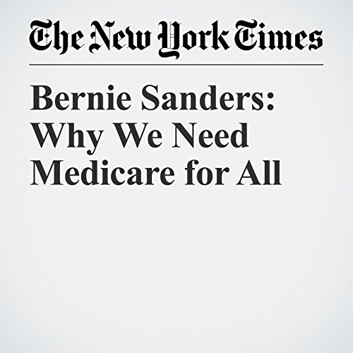 Bernie Sanders: Why We Need Medicare for All audiobook cover art