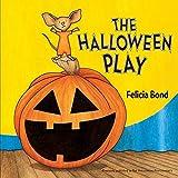 The Halloween Play (Laura Geringer Books (Paperback))
