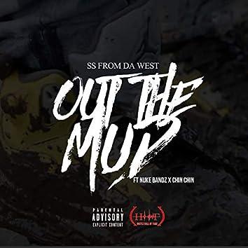 Out the Mud (feat. Nukebandz & Chin Chin)