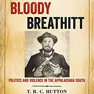 Bloody Breathitt: Politics and Violence in the Appalachian South audiobook cover art