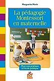 La pédagogie Montessori en maternelle - Pour une pratique à l'école publique - Format Kindle - 19,99 €