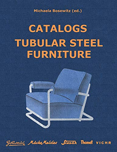 Catalogs Tubular Steel Furniture: Gottwald, Mücke-Melder, Slezák, Thonet-Mundus, Vichr & Co.