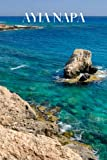 Ayia Napa: Ayia Napa travel notebook journal, 100 pages, contains Cypriot expressions, a perfect Cyprus gift or to write your own Ayia Napa Cyprus travel guide.