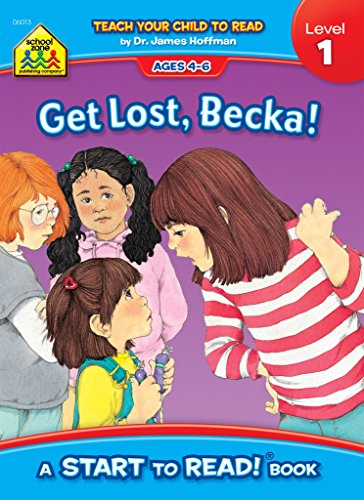 School Zone - Get Lost, Becka! Start to Read!® Book Level 1 - Ages 4 to 6, Rhyming, Early Reading, Vocabulary, Simple Sentence Structure, and More (School Zone Start to Read!® Book Series)