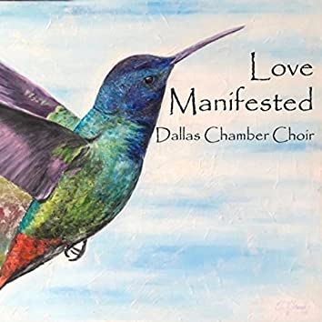 Love Manifested