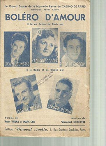 Boléro d\'amour créé au Casino de Paris par Lucien Jeunesse,Claudine Céréda, Pedro de Cordoba, Marcel Merkès, Claude Robin