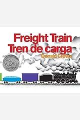 Freight Train/Tren de carga: Bilingual Spanish-English Paperback