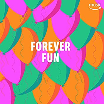 Forever Fun
