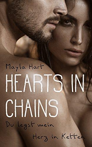 Hearts in Chains - Du legst mein Herz in Ketten