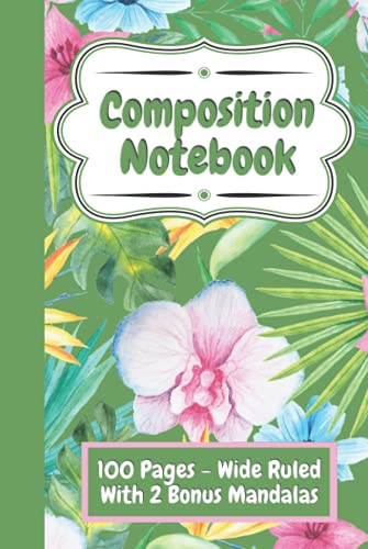 Composition Notebook College Ruled - Cute Flower Design (Green): Hardcover Floral Notebook