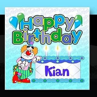 Happy Birthday Kian by The Birthday Bunch