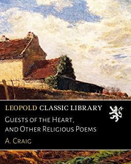 Guests of the Heart, and Other Religious Poems