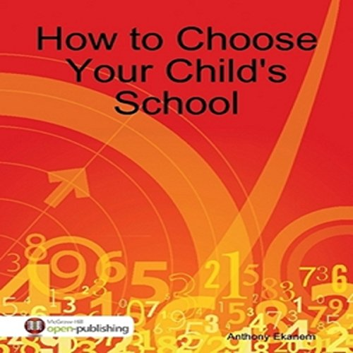 How to Choose Your Child's School audiobook cover art