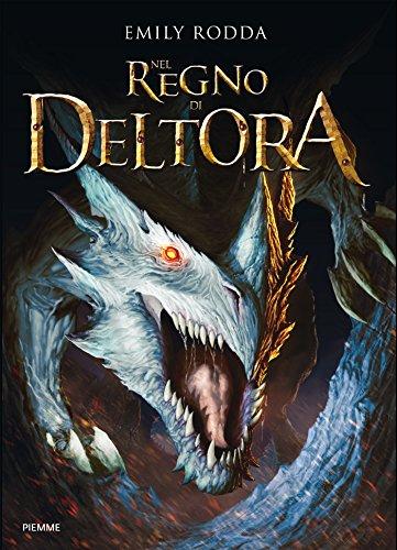 Nel Regno di Deltora (Italian Edition)