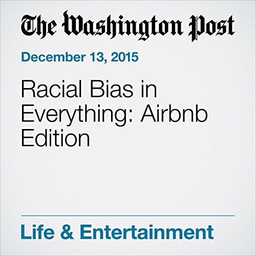Racial Bias in Everything: Airbnb Edition cover art