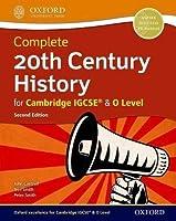 Complete 20th Century History for Cambridge IGCSE (R) & O Level