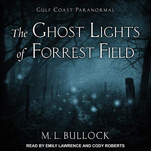 The Ghost Lights of Forrest Field Titelbild