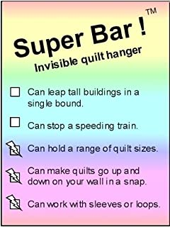 Super Bars ! (TM) Invisible quilt fabric rug tapestry hanger: The economy invisible hanging system -- from 9