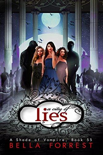 A Shade of Vampire 55: A City of Lies