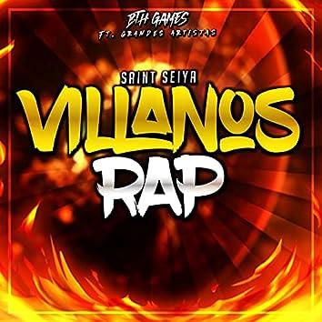 Villanos The Saint Seiya (Macro Rap)