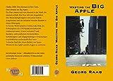 Georg Raab: Wasting the Big Apple