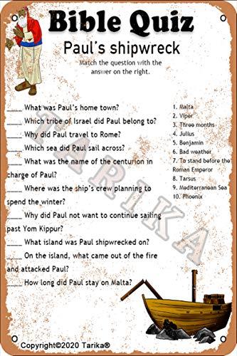 Biblia Quiz Paul's Shipwreck Iron Look Retro Look 8 x 12 pulgadas Decoración de manualidades Letrero para el hogar, cocina, baño, granja, jardín, garaje, citas inspiradoras para decoración de pared