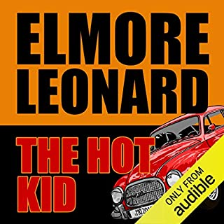 The Hot Kid                   By:                                                                                                                                 Elmore Leonard                               Narrated by:                                                                                                                                 Arliss Howard                      Length: 8 hrs and 14 mins     13 ratings     Overall 4.2