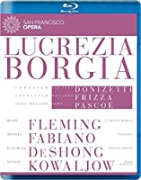 ドニゼッティ : 歌劇 「ルクレツィア・ボルジア」 全曲 (San Francisco Opera ~ Donizetti : Lucrezia Borgia / Frizza | Pascoe) [Blu-ray] [輸入盤・日本語字幕・解説書付]