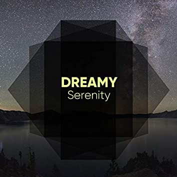 #Dreamy Serenity