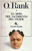 El mito del nacimiento del heroe / the Myth of the Birth of the Hero (Spanish Edition)