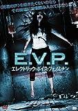 E.V.P....
